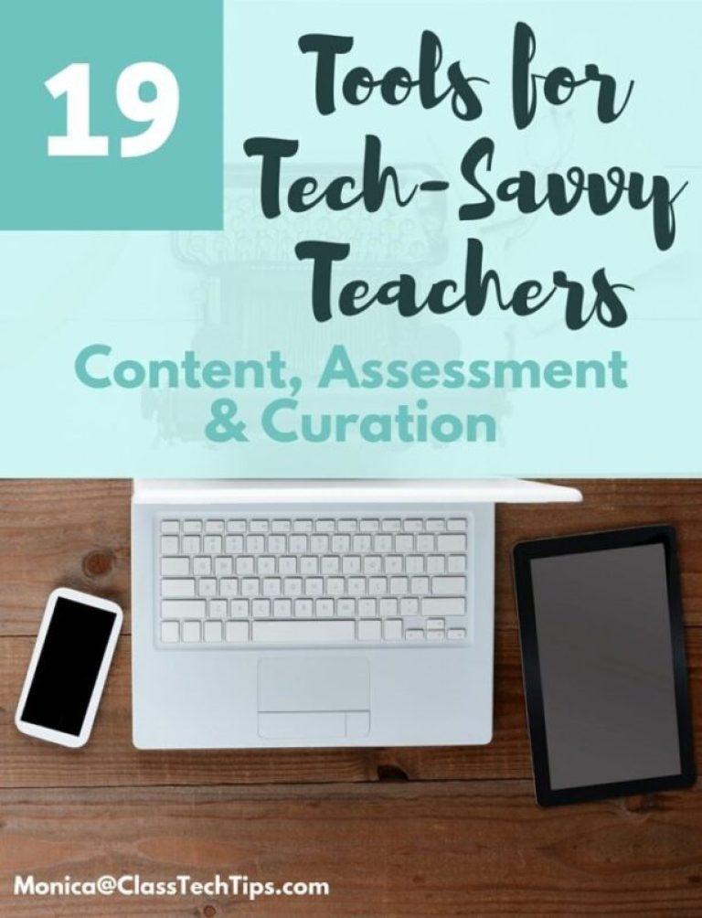 19 Tools for Tech Savvy Teachers