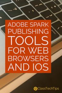 adobe-spark-publishing-tools-for-web-browsers-ios-apps