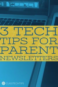 3-tech-tips-for-parent-newsletters