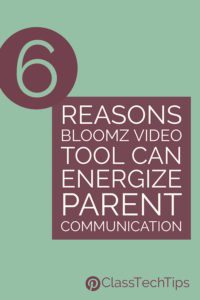 6-reasons-bloomz-video-tool-can-energize-parent-communication