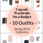 Create A Capsule Wardrobe On a Budget: 10 Spring Outfits