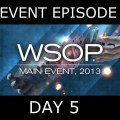 World Series of Poker 2013 – Main Event, Episode 11-12