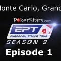 EPT 9 – Monte Carlo: Grand Final – Main Event, Episode 1