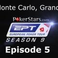 EPT 9 – Monte Carlo: Grand Final – Main Event, Episode 5