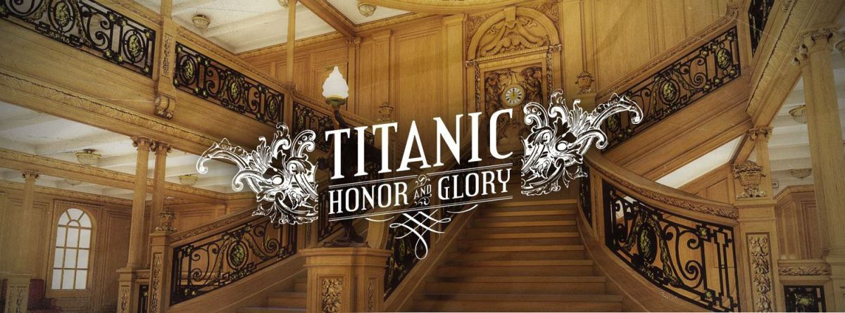 Step Back in Time with Titanic: Honor and Glory