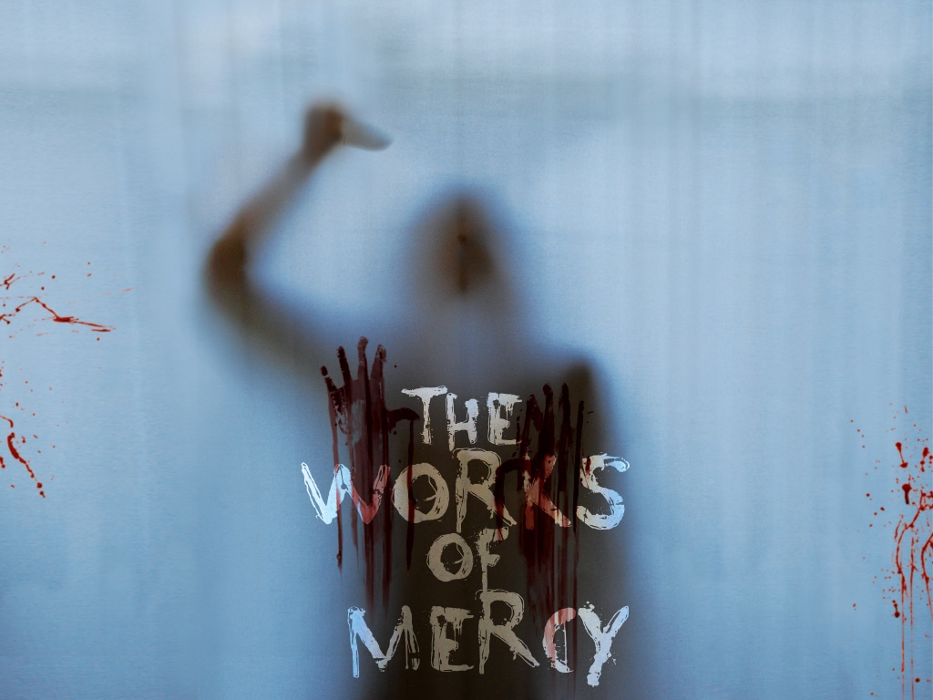 The Works of Mercy Makes Psychological Horror Truly Terrifying