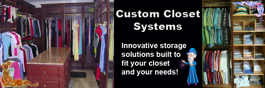 Custom Space Saving Solutions By Closet Wizzard : Closet Wizzard