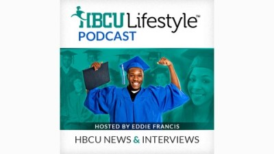 HBCU Lifestyle Podcast | HBCU News and Interviews | Listen ...