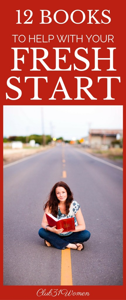 Club31Women.com_12 Books to Help With Your Fresh Start