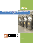 Malting and Brewing Trials with 2011 Hulless Variety CDC Clear