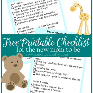 Free Printable Checklist for the New Mom in Your Life
