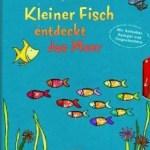 Kleiner Fisch entdeckt das Meer