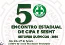 5º Encontro Estadual de CIPA e SESMT dos Setores Químicos