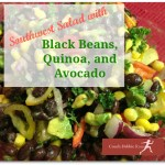 Southwest Salad with Black Beans, Avocado, and Quinoa