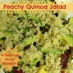 Peachy Quinoa Salad with Beyond Meat. Review & Vegan Recipe