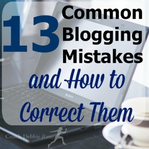 13 Common Blogging Mistakes and How to Correct Them