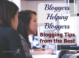 Bloggers Helping Bloggers: 50+ Blogging Tips from the Best