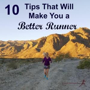 10 Tips That Will Make You a Better Runner