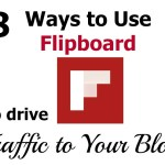 8 Ways You Can Use Flipboard to Drive Traffic to Your Blog