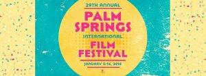 Palm Springs International Film Festival 2018 @ Palm Springs, CA | Palm Springs | California | United States