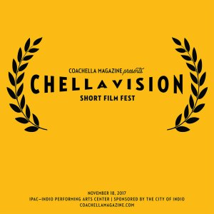 Chellavision Short Film Fest @ IPAC-Indio Perfroming Arts Center | Indio | California | United States