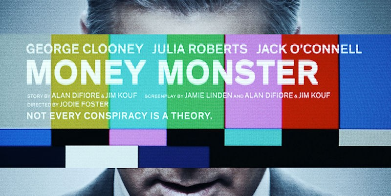 "Critica a ""Money Monster"" (2016) con George Clooney y Julia Roberts"