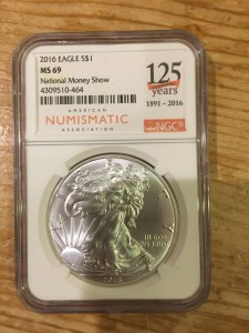 2016 American Silver Eagle graded MS-69 by NGC with 125th Anniversary Label from the National Money Show