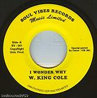 W. KING COLE - I Wonder Why