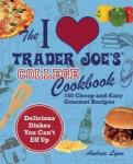 ILovetraderJoe'sCookbookforCollege