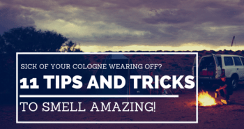 Sick of your cologne wearing off?