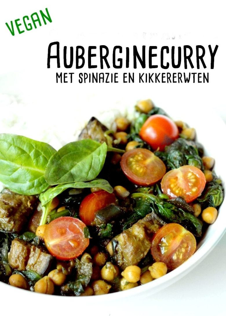 Recept vegan auberginecurry met spinazie en kikkererwten Pinterest