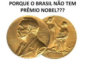 Porque o Brasil não tem Prêmio Nobel