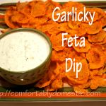 Another Easy Appetizer: Garlicky Feta Dip