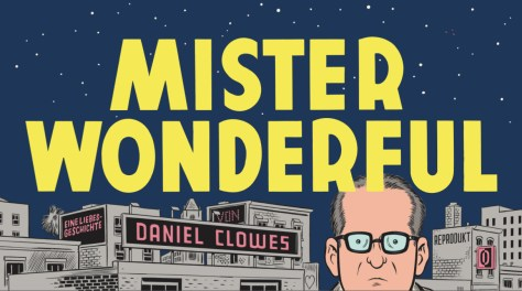 Daniel Clowes: Mister Wonderful