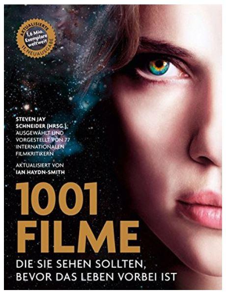 1001 Filme, die Sie sehen sollten, bevor das Leben vorbei ist