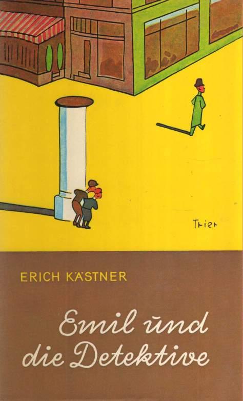 Isabel Kreitz nach Erich Kästner: Emil und die Detektive