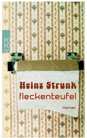Heinz Strunk: Fleckenteufel