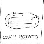 0004 Couch Potato