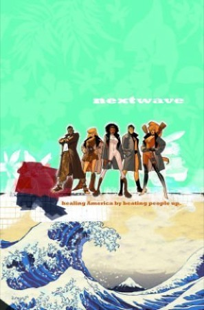 Nextwave: This Is What They Want cover