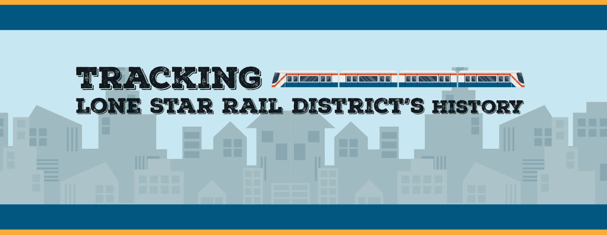 Public officials begin reassessing Lone Star Rail District feasibility
