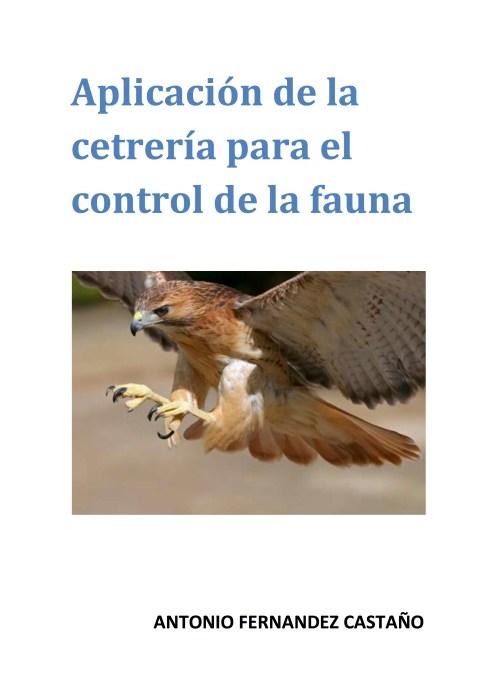 Antonio Fernández - Aplicación de la cetrería para el control de la fauna