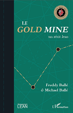 Le Gold Mine par Freddy et Michael Ballé