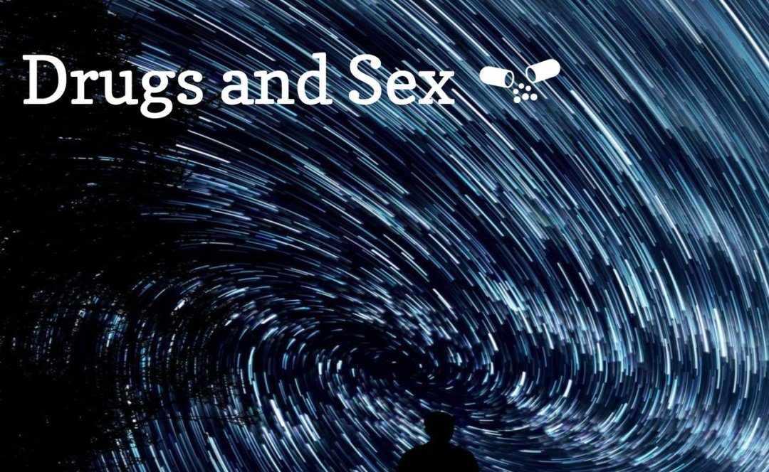 Swirling images and prescription drugs icon Text: Sex and Drugs