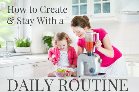 how to create daily routine