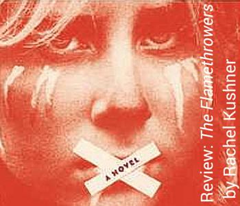 Review- The Flamethrowers, Rachel Kushner