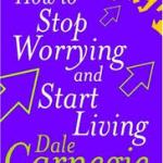 Stop Worrying Dale Carnegie