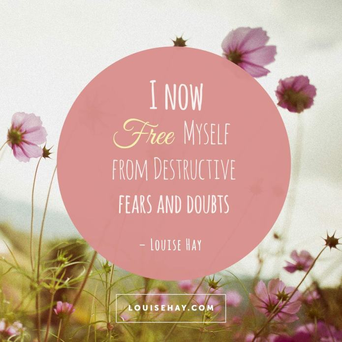 louise-hay-quotes-healing-free-from-destructive-fears2