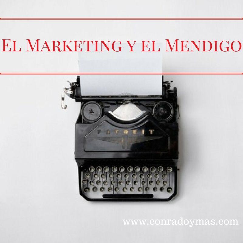 El Marketing Y El Mendigo   Una Historia Real De Marketing Práctico
