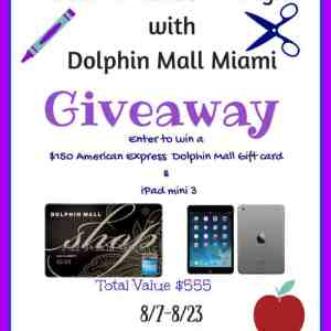 Back to School w/Dolphin Mall Miami $150 AMEX & iPad Mini Giveaway ends 8/23