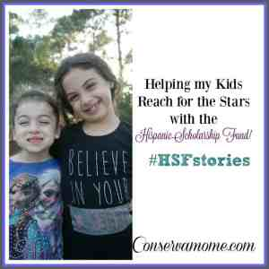 Helping My Kids Reach For the Stars with Hispanic Scholarship Fund #HSFstories